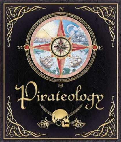 Bestsellers (2006) - Pirateology: The Pirate Hunter's Companion (Ologies) by William Captain Lubber