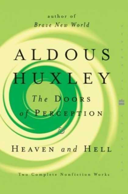 Bestsellers (2006) - The Doors of Perception and Heaven and Hell (Perennial Classics) by Aldous Huxle