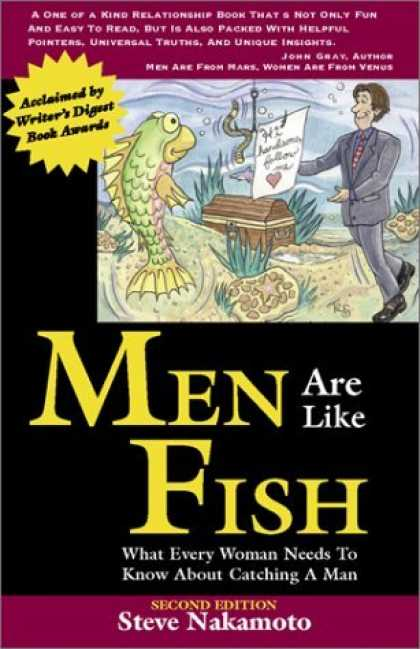 Bestsellers (2006) - Men Are Like Fish: What Every Woman Needs to Know About Catching a Man by Steve