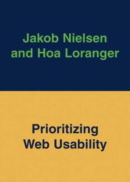 Bestsellers (2006) - Prioritizing Web Usability by Jakob Nielsen