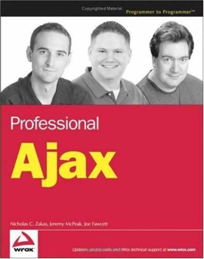 Bestsellers (2006) - Professional Ajax (Programmer to Programmer) by Nicholas C. Zakas