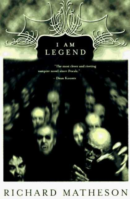 Bestsellers (2006) - I Am Legend by Richard Matheson