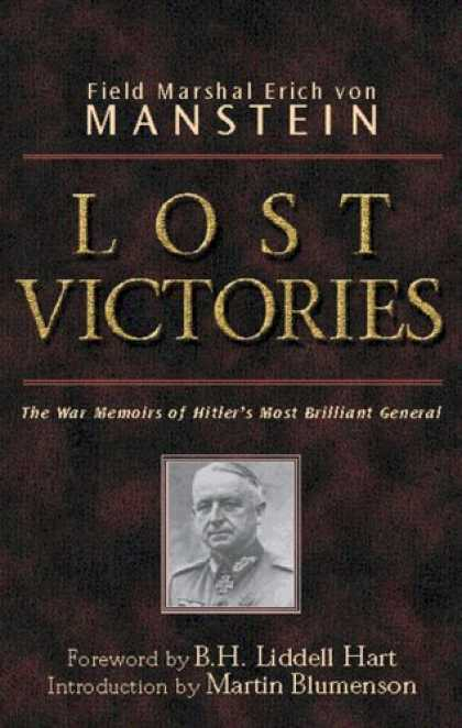 Bestsellers (2006) - Lost Victories: The War Memoirs of Hitler's Most Brilliant General by Field Mars