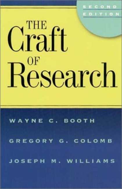 Bestsellers (2006) - The Craft of Research, 2nd edition (Chicago Guides to Writing, Editing, and Publ