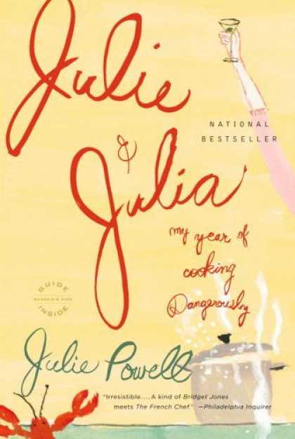 Bestsellers (2006) - Julie and Julia: My Year of Cooking Dangerously by Julie Powell