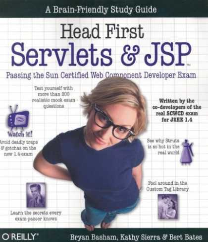 Bestsellers (2006) - Head First Servlets and JSP: Passing the Sun Certified Web Component Developer E