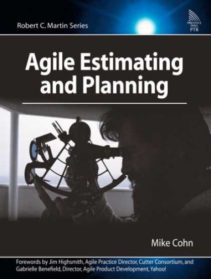 Bestsellers (2006) - Agile Estimating and Planning (Robert C. Martin Series) by Mike Cohn