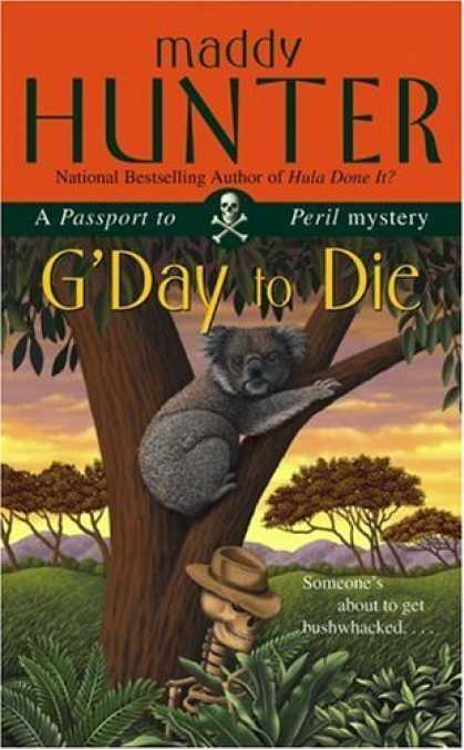 Bestsellers (2006) - G'Day to Die: A Passport to Peril Mystery (Passport to Peril Mysteries (Paperbac