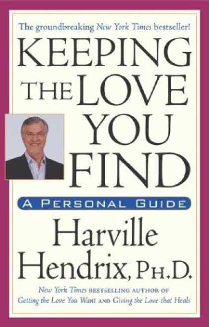 Bestsellers (2006) - Keeping The Love You Find by Harville, PhD Hendrix