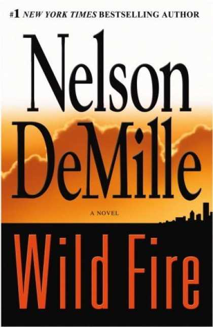 Bestsellers (2006) - Wild Fire by Nelson DeMille