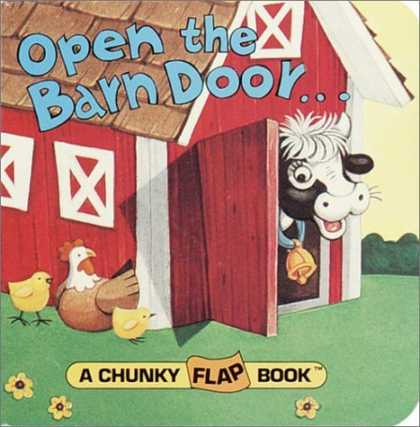 Bestsellers (2006) - Open the Barn Door, Find a Cow (A Chunky Book(R)) by