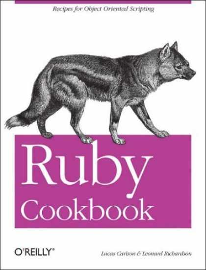Bestsellers (2006) - Ruby Cookbook (Cookbooks (O'Reilly)) by Lucas Carlson