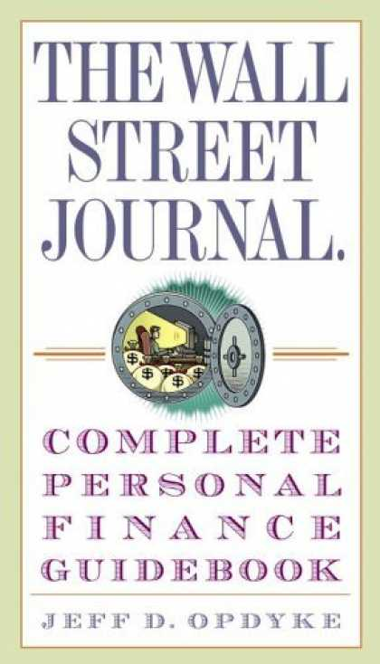 Bestsellers (2006) - The Wall Street Journal. Complete Personal Finance Guidebook by Jeff D. Opdyke