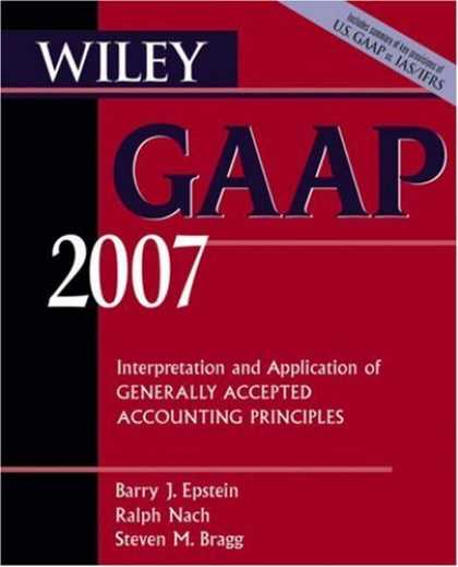 Bestsellers (2006) - Wiley GAAP 2007: Interpretation and Application of Generally Accepted Accounting