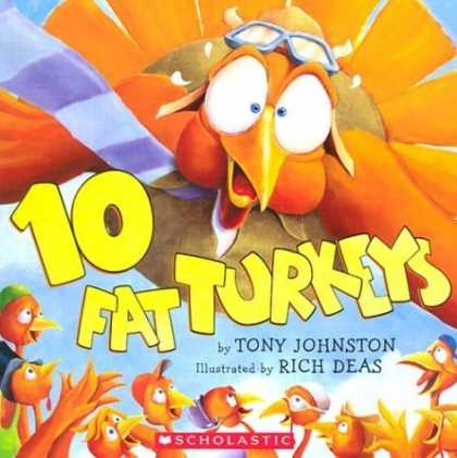 Bestsellers (2006) - 10 Fat Turkeys by Tony Johnston