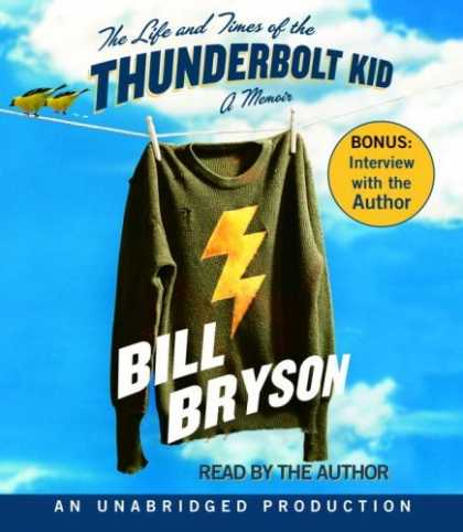 Bestsellers (2006) - The Life and Times of the Thunderbolt Kid: A Memoir by