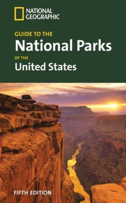 Bestsellers (2006) - National Geographic Guide to the National Parks of the United States, 5th Ed. (N