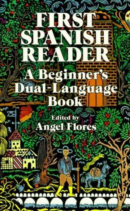 Bestsellers (2006) - First Spanish Reader: A Beginner's Dual-Language Book (Beginners' Guides) by
