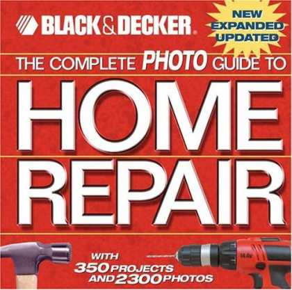 Bestsellers (2006) - The Complete Photo Guide to Home Repair: With 350 Projects and 2300 Photos (Blac