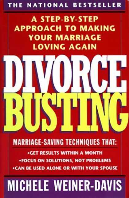 Bestsellers (2006) - Divorce Busting: A Step-by-Step Approach to Making Your Marriage Loving Again by