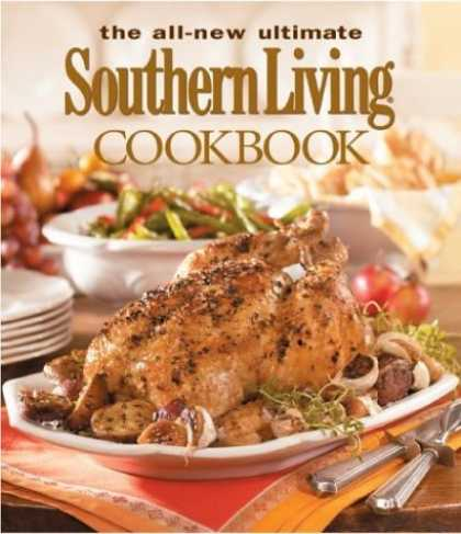 Bestsellers (2006) - The All-New Ultimate Southern Living Cookbook (Southern Living (Hardcover Oxmoor