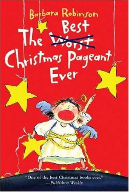 Bestsellers (2006) - The Best Christmas Pageant Ever by Barbara Robinson