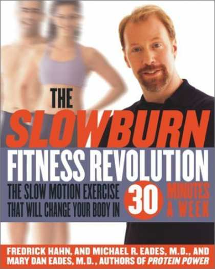 Bestsellers (2006) - The Slow Burn Fitness Revolution: The Slow Motion Exercise That Will Change Your