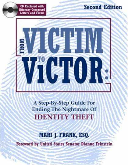 Bestsellers (2006) - From Victim To Victor: A Step By Step Guide For Ending the Nightmare of Identity
