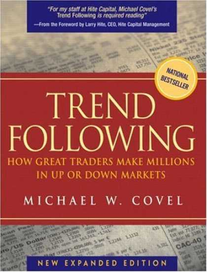 Bestsellers (2006) - Trend Following: How Great Traders Make Millions in Up or Down Markets, New Expa