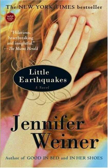 Bestsellers (2006) - Little Earthquakes: A Novel (Washington Square Press) by Jennifer Weiner