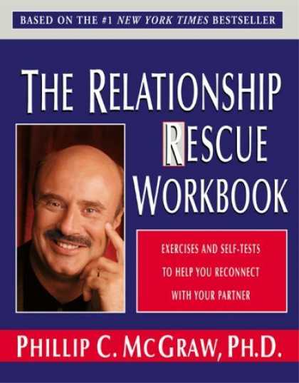 Bestsellers (2006) - The Relationship Rescue Workbook by Phillip C. McGraw
