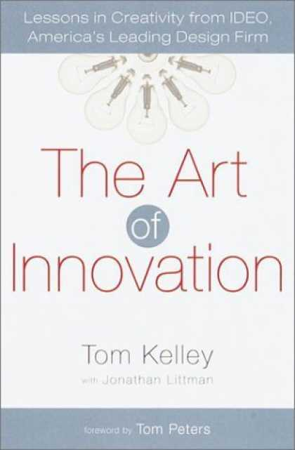 Bestsellers (2006) - The Art of Innovation: Lessons in Creativity from IDEO, America's Leading Design