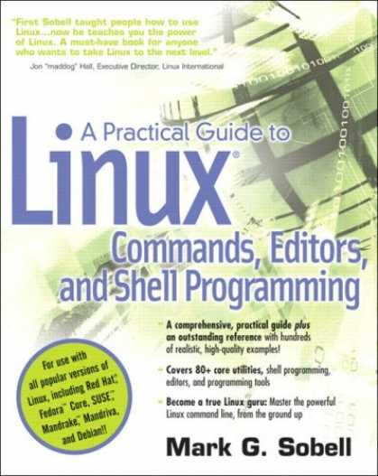 Bestsellers (2006) - A Practical Guide to Linux(R) Commands, Editors, and Shell Programming by Mark G