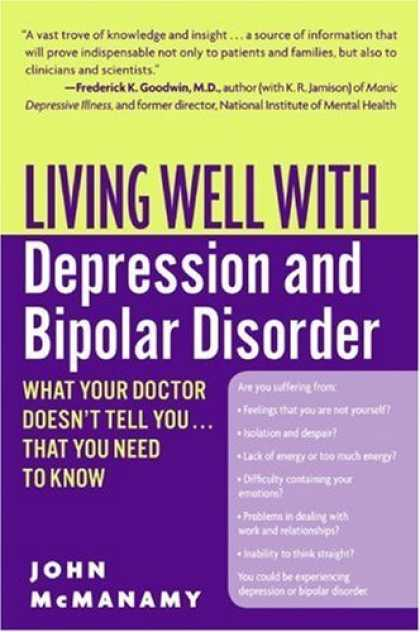 Bestsellers (2006) - Living Well with Depression and Bipolar Disorder: What Your Doctor Doesn't Tell