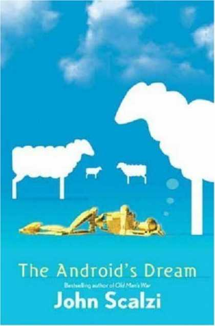 Bestsellers (2006) - The Android's Dream by John Scalzi