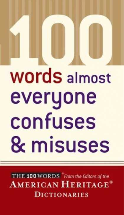 Bestsellers (2006) - 100 Words Almost Everyone Confuses and Misuses (The 100 Words) by