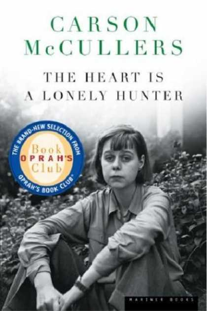 Bestsellers (2006) - The Heart Is a Lonely Hunter (Oprah's Book Club) by Carson McCullers