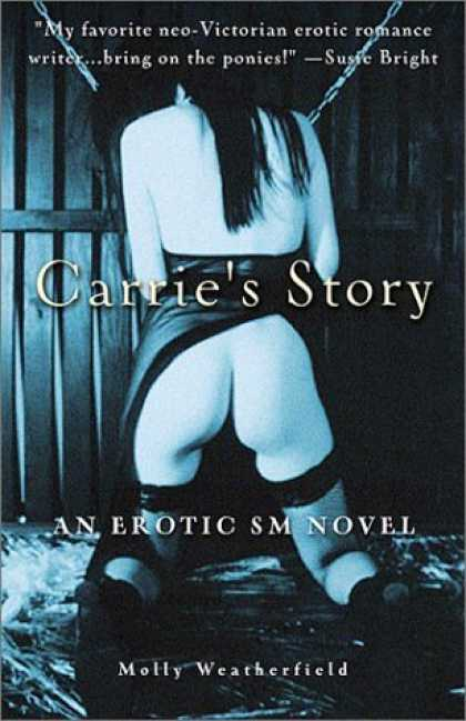Bestsellers (2006) - Carrie's Story by Molly Weatherfield