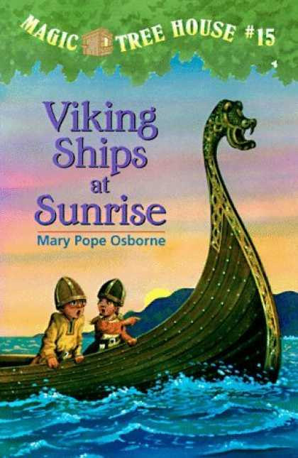 Bestsellers (2006) - Viking Ships At Sunrise (Magic Tree House 15, paper) by Mary Pope Osborne