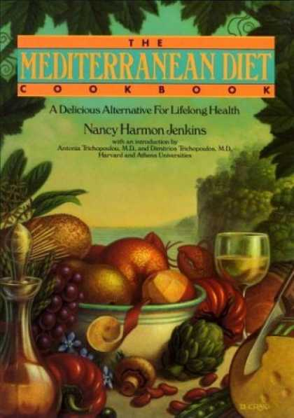 Bestsellers (2006) - Mediterranean Diet Cookbook: A Delicious Alternative for Lifelong Health by Nanc