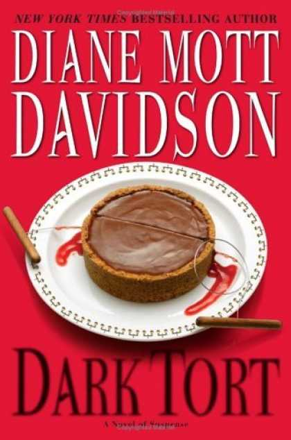 Bestsellers (2006) - Dark Tort: A Novel of Suspense (Goldy Bear Culinary Mysteries) by Diane Mott Dav