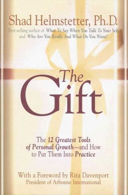 Bestsellers (2006) - The Gift by Shad Helmstetter