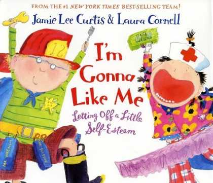 Bestsellers (2006) - I'm Gonna Like Me (rpkg): Letting Off a Little Self-Esteem by Jamie Lee Curtis