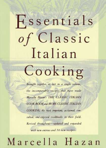 Bestsellers (2006) - Essentials of Classic Italian Cooking by Marcella Hazan