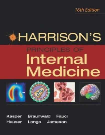 Bestsellers (2006) - Harrison's Principles of Internal Medicine 16th Edition by Dennis L. Kasper