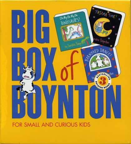 Bestsellers (2006) - Big Box of Boynton: Barnyard Dance! Pajama Time! Oh My Oh My Oh Dinosaurs! by Sa