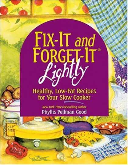 Bestsellers (2006) - Fix-It & Forget-It Lightly: Healthy Low-Fat Recipes for Your Slow Cooker (Fix-It
