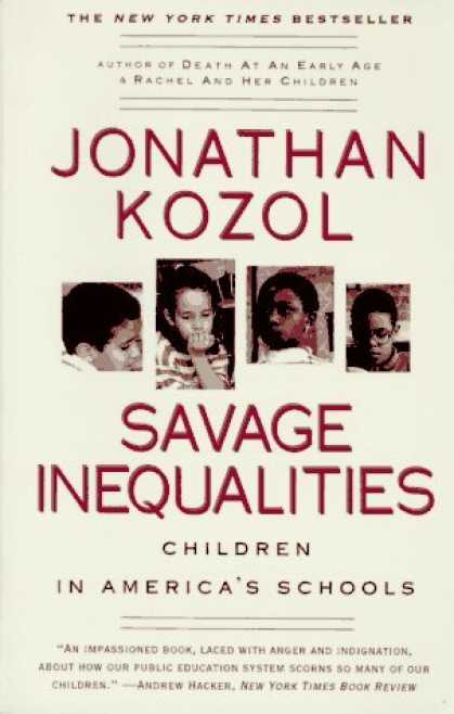 Bestsellers (2006) - Savage Inequalities: Children in America's Schools by Jonathan Kozol