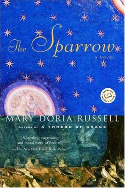 Bestsellers (2006) - The Sparrow by Mary Doria Russell