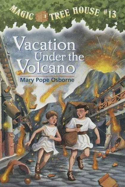 Bestsellers (2006) - Vacation Under The Volcano (Magic Tree House 13, paper) by Mary Pope Osborne